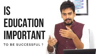 Is Education important to be successful?