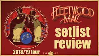 Fleetwood Mac Go Their Own Way in Tour Opener, A Setlist Review