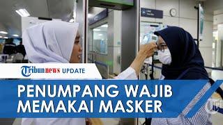 Penumpang LRT-MRT-TransJakarta Wajib Pakai Masker Mulai Senin 6 April 2020 untuk Cegah Corona