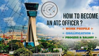 How To Become ATC Officer ? / Online Application,Process, Salary, Work Profile / IAJ