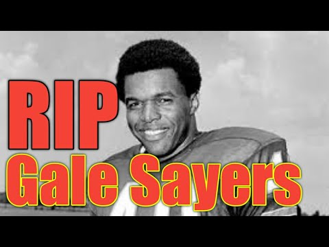 [Gale Sayers Dies]Gale Sayers, Chicago Bears legend and Hall of Famer, is dead at age 77