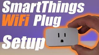 How To Set Up The SmartThings WiFi Plug