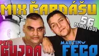 Petr Gujda & Martin Fečo - MIX ČARDÁŠU ( Vyběr) | 56 Minutovi