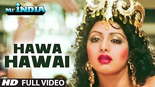 "'Hawa Hawai"" Mr. India - Full VIDEO Song | Sridevi | Kavita"