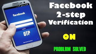 Enable Facebook Two Step Verification easily   Fb 2 step verification kaise kare in hindi