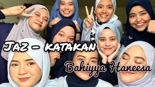 JAZ   Katakan (Acapella Version By Bahiyya Haneesa)