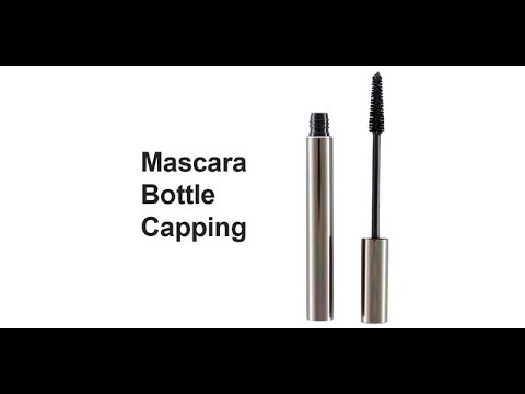 Mascara Bottle Capping - Cosmetics Manufacturing