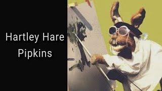Hartley Hare Pipkins (England Audio)