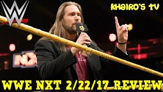 WWE NXT 2/15/17 Review, Results & Reactions: Kassius Ohno Returns To NXT, Pete Dunne vs Mark Andrews, Bobby Roode vs No Way Jose, Peyton Royce Wins Triple Th...