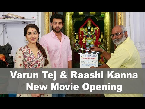Varun Tej and Raashi Kanna New Movie Opening