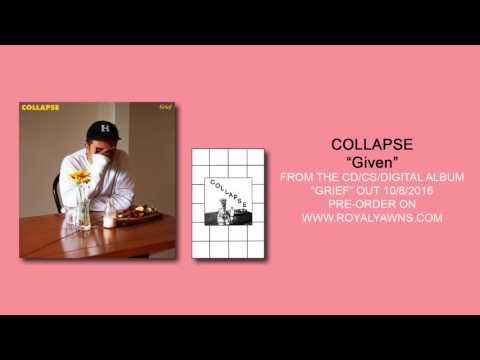 Collapse - Given (OFFICIAL)