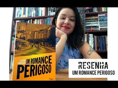 Um romance perigoso, de Flávio Carneiro