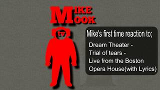 REACTION to-Dream Theater-Trial of tears-Live From-The Boston Opera House-with lyrics