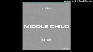 J Cole - Middle Child (Remix Clean)