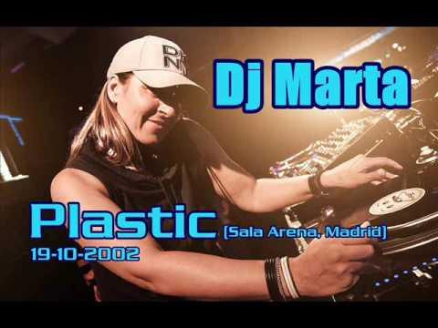 DJ MARTA @ PLASTIC (Sala Arena, Madrid 19-10-2002)