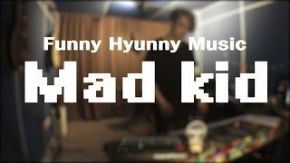 BOYHOOD - Mad Kid