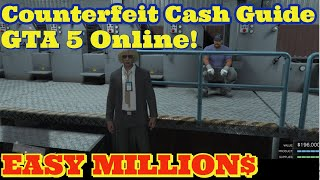 GTA 5 ONLINE MAKE MILLIONS COUNTERFEIT CASH GUIDE 2020 | You Should Buy This Business GTA Online!