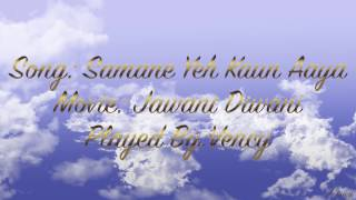 Samne Ye Kaun Aaya Instrumental With Lyrics - YouTube