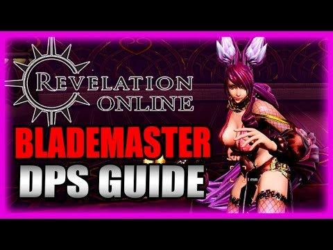 Blademaster DPS Rotations Guide + Oneiric Dungeon - Revelation Online Gameplay Impressions Part 3