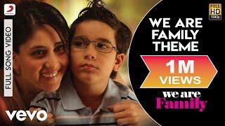 We Are Family Theme Full Video - Theme Video Kareena, Kajol, Arjun Clinton Cerejo
