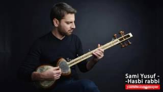 Sami Yusuf Hasbi rabbi with lyrics - YouTube
