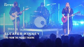 Sleater Kinney, Full Concert, 101519, The Center Won't Hold Tour (The Current)