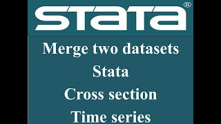 How to #merge two  #cross section #time series datasets in #stata