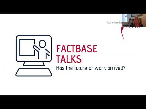 FACTBase Talks - Has the future of work arrived?