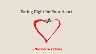 Eating Right for Your Heart