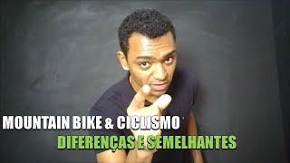Mountain Bike e Ciclismo: Muito diferentes?