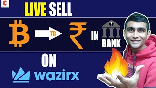 LIVE How To Sell BITCOIN TO INR On Wazirx Exchange - CRYPTOVEL