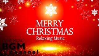 🎄Merry Christmas Relaxing Music - Christmas Jazz & Bossa Nova Music - Christmas Songs Mix.