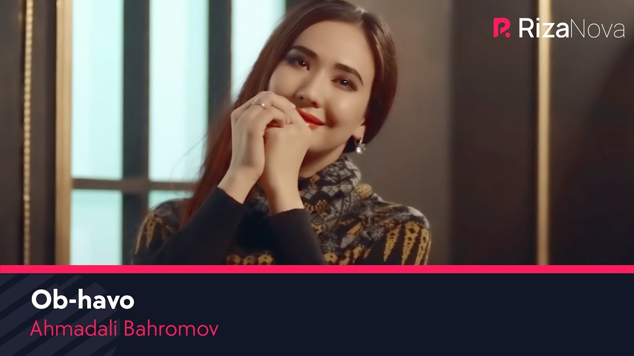 Ahmadali Bahromov - Ob-havo
