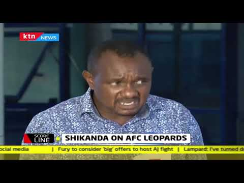 Dan Shikanda on AFC Leopards | SCORELINE