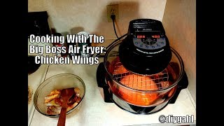 Cooking With The Big Boss Air Fryer: Chicken Wings