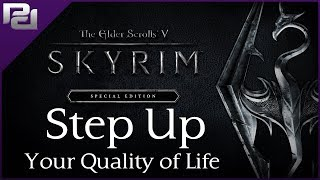 Essential Quality of Life Improvement Mods | Skyrim Special Edition
