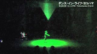 DANCE in LIFE Yokohama vol 2