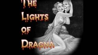The Lights of Dragna - Fire at will