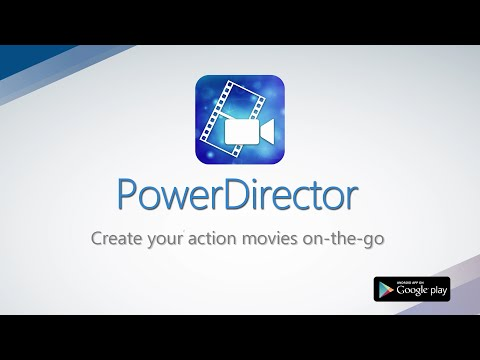 Video of PowerDirector – Video Editor