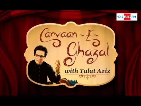 Carvaan E Ghazal with Talat Aziz Show Pankaj Udhas Part 04