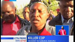A police officer in Nakuru's Subukia area turned his gun on his partner and daughter killing them