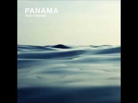 Stay Forever (Song) by Panama