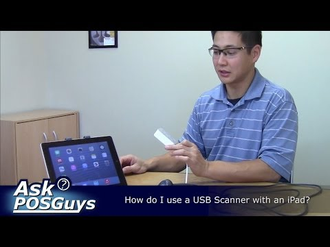 Ask POSGuys - How do I use a USB Scanner with an iPad?