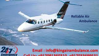 Take Reliable and Inexpensive Air Ambulance in Guwahati and Kolkata by King
