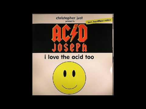 Christopher Just Presents Acid Joseph – I Love The Acid Too (Original Mix)