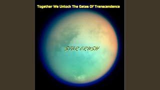 Together We Unlock The Gates Of Transcendence