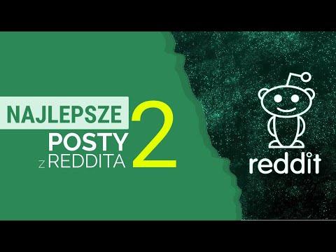Najlepsze posty z Reddita 2
