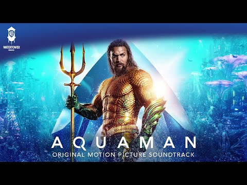 What Could Be Greater Than A King - Aquaman Soundtrack - Rupert Gregson-Williams [Official Video]