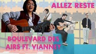 """""""Allez Reste""""_Boulevard Des Airs Ft. Vianney (Constance) HQ"""