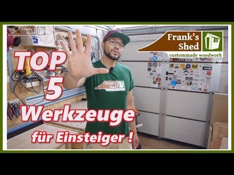 TOP 5 Werkzeuge für Einsteiger | Holzverarbeitung für Anfänger | Franks Shed